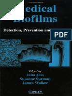 J.Jass, S.Surman, J.Walker - Medical biofilms - Detection, prevention and control, 2003.pdf