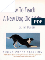 How to Teach a New Dog Old Tricks_ the Sirius Puppy Training Manual - Ian Dunbar