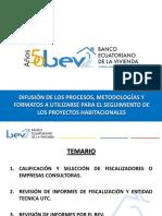 Difusion de Los Procesos Metodologias y Formatos a Utilizarse Para El Seguimiento de Los Proyectos Habitacionales (1)