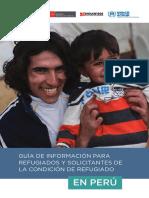 Guia Para Refugiados y Solicitantes de La Condicion de Refugiado en Peru 2017