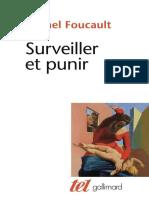 Michel Foucault. Surveiller Et Punir [Gallimard] (2003)