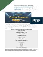 Prediksi Togel Singapura Hari Ini Senin 25 Juni 2018
