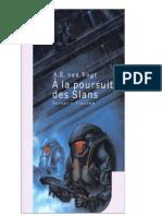 Van Vogt, AE -A La Poursuite Des Slans