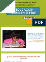 LA EDUCACION ACTUAL EN EL PERU - REALIDAD NACIONAL Y REGIONAL.pptx