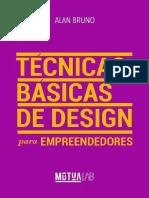 Tecnicas Basicas de Design para Empreendedores_ Conceitos e ferramentas praticas para empreendedores organizarem a identidade visual de seus negocios. - Alan Bruno.epub