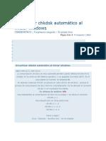 Desactivar Chkdsk Automático Al Iniciar Windows