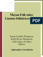 Susan Thompson, Keith Thompson, Lidia Lopez de L'opez - Mayan Folktales Cuentos folkloricos mayas (World Folklore Series) (2007, Libraries Unlimited).pdf