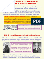 Institutionalist Theories of Markets & Organizations