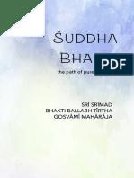 Suddha Bhakti - The path of pure devotion
