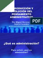 Introduccion y Evolucion Del Pensamiento Administrativo