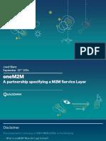 OneM2MA Partnership Specifying a M2M Service Layer Qualcomm-V5