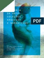 Historia Da Arte Colecoes- Arquivos e Narrativas