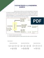 Aplicación de Matrices a La Ingenieria Quimica