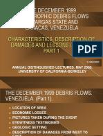 Debris Flows. Venezuela. Part 1.