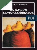 Ugarte Manuel La Nacion Latinoamericana