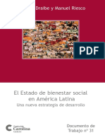 Draibe , S., & Riesco , M. (2009). El Estado de bienestar social. Madrid Fundación Carolina. Obtenido de Fundacón Carolina.pdf