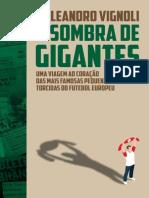 À Sombra de Gigantes - Leandro Vignoli