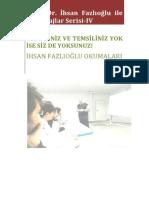 Prof. Dr. İhsan Fazlıoğlu ile Röportajlar Serisi- IV
