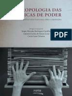 CASTILHO, LIMA e TEIXEIRA (Orgs.) - Antropologia Das Práticas de Poder - Reflexões Etnográficas Entre Burocratas, Elites e Corporações