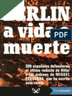 Berlin a vida o muerte - Miguel Ezquerra.pdf