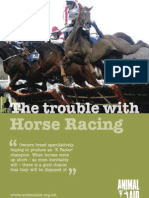 Trouble With Horse Racing