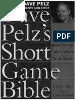 Golf Strategies- Dave Pelz's Short Game Bible