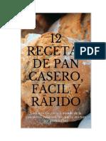 Oliveira Pina - 12 Recetas de Pan Casero Facil Y Rápido