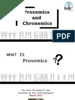 Proxemics and Chronemics