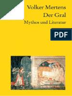 Volker Mertens-Der Gral. Mythos und Literatur. (2003).pdf