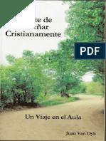 ARTE DE ENSEÑAR CRISTIANAMENTE EL, Juan Van Dyk.pdf