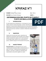 INFORME 1 ORGÁNICA DETERMINACIÓN DEL PUNTO DE FUSIÓN Y EBULLICIÓN