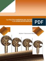 La Política Indígena Del Estado Chileno y La Legislación Mapuche
