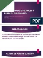 Encuentro de Españoles y Pueblos Originarios Eym