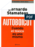 Autoboicot, Cuando el toxico es uno mismo - Bernardo Stamateas.pdf
