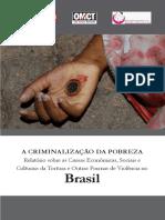 A Criminalização Da Pobreza - Justiça Global (Relatório)