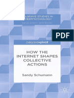 (Palgrave Studies in Cyberpsychology) Sandy Schumann (Auth.)-How the Internet Shapes Collective Actions-Palgrave Macmillan UK (2015)