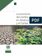 La Econo Mía Del Cambio Climático en América Latina y El Caribe
