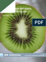 Inta Manejo Del Suelo Riego y Fertilizacion Del Kiwi 2018 eBook