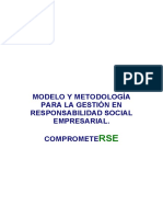 Modelo y Metodología Para La Gestión en Responsabilidad Social Empresarial