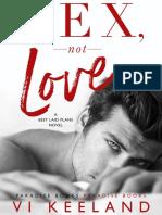 Vi Keeland - Sex, Not Love