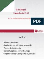 Apresentação Da Disciplina e a Importânica Da Geologia Para Eng. Civil