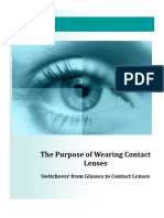 The Purpose of Wearing Contact Lenses - Switchover from Glasses to Contact Lenses