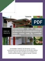 Construcción de 5 Sistemas Alternativos de Aprovechamiento de Aguas Lluvias Para El Consumo Doméstico
