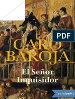 El Senor Inquisidor - Julio Caro Baroja