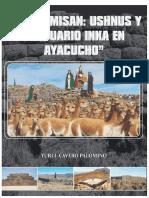 INKAPAMISAN-Ushnus-y-Santuario-Inka-en-Ayacucho, Yuri Cavero.pdf