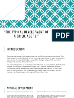 22the typical development of a child age 10