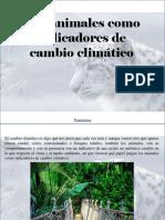 Yammine - Los Animales Como Indicadores de CambioClimático