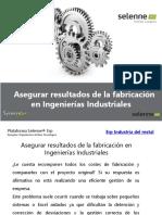Asegurar Resultados de La Fabricación en Ingenierías Industriales