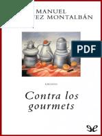 Contra Los Gourmets - Montalban, Manuel Vazquez
