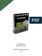 Lucros Com Blog - A Fórmula